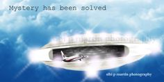 Malayasia Airlines, the mystery has been solved. UFO