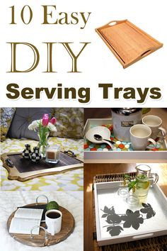 10 Easy DIY Serving Trays to Make