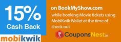 Flat 15% Cashback in your MobiKwik Wallet at Bookmyshow at Mobikwik  ‪#‎CouponsCode‬ @http://goo.gl/iHgwNV