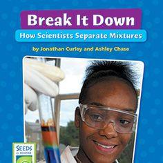 "Models of Matter Student Book - ""Break It Down: How Scientists Separate Mixtures"" (pk. of 6)"