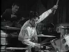 Gene Krupa:: There were and are many better technical drummers but oh what a soul this man had... Inspirational.
