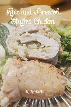 Rice and Broccoli Stuffed Chicken.  A creamy rice and broccoli stuffed inside a chicken breast.  Another take on the classic casserole. #stuffedchicken #itswhatsfordinner www.3glol.net