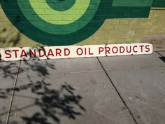 Standard Oil Products Sign!