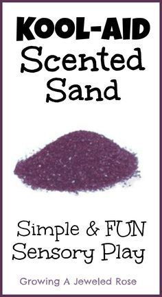 Add a simple and fun element to sand play and art activities with Kool-aid Scented sand.  Easy to make and lots of fun for kids!