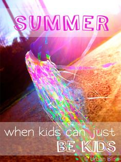 Summer: when kids can just be kids