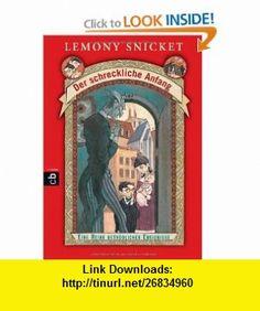 Der schreckliche Anfang (9783570220856) Lemony Snicket, Brett Helquist , ISBN-10: 3570220850  , ISBN-13: 978-3570220856 ,  , tutorials , pdf , ebook , torrent , downloads , rapidshare , filesonic , hotfile , megaupload , fileserve