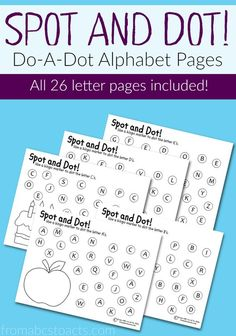 Practice the letters of the alphabet, hand-eye coordination, fine motor skills, and more with these Spot and Dot alphabet pages for preschoolers!: