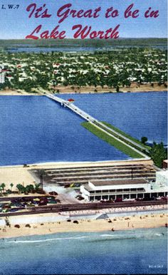 Wes Blackman's City of Lake Worth Blog Mid-Century Beach - Casino Building Pictures