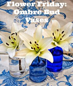 Flower Friday: Ombre Bud Vases