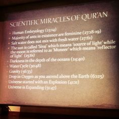 Allahuakbar...there is much more scientific miracles..in the Quran