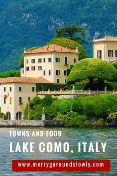 Visit lake Como in Lombardy, Italy and the most beautiful towns on the lake: Como, Lecco, Varenna, Menaggio and Bellagio and Mandello. Read more about what to see and what to taste! #Italy #LakeComo #Lombardy #Lombardia #como #bellagio #varenna #travel #beautifulplaces #traveleurope #europe