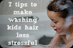 7 tips to make washing kids hair less stressful