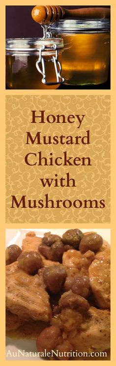 Oven Baked Honey Mustard Chicken with Mushrooms. A delicious, nutritious dinner! Delicious Dinner Recipes, Good Healthy Recipes, Whole Food Recipes, Cooking Recipes, Yummy Food, Primal Recipes, Gluten Free Recipes, Honey Mustard Chicken, Mushroom Chicken
