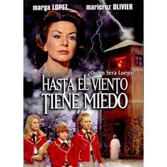 Hasta el viento tiene miedo. Best Movie EVER!!!!