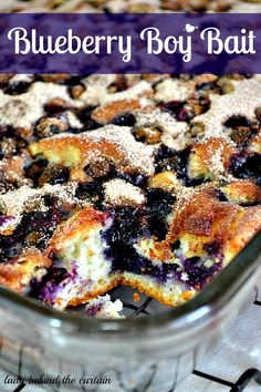 Lady Behind The Curtain - Blueberry Boy Bait...recipe originates from 1954 and is one of the most popular recipes in the yankeemagazine archive