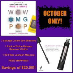 New for October ONLY!! Right now when you order the YOUNIQUE October Customer Kudos, you get all the following for $75... 3 Splurge Cream Eye Shadows (your choice of color) and 1 package of Shine Makeup Remover Cloths. Place your Kudos order and add a 3D Fiber Lashes+ Mascara for another $29 and get FREE Shipping!!! That's a total savings of $20.50!! #Splurge   #Splurgecreameyeshadow   #Younique   #3dFiberlash   #Mascara   #Beauty   #Makeup   #October   #Kudos   #Shine