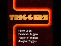 Triggerz - Giorni Migliori (+playlist)