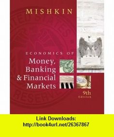 Economics of money banking financial markets 9th ninth solution manual for the economics of money banking and financial markets edition frederic s mishkin solutions manual and test bank for textbooks fandeluxe Images