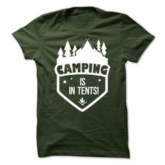 5cc5ea4a7a Cool T-shirts Camping Is In Tents - (Cua-Tshirts) Design Description:  Camping Is In Tents tshirts and hoodies, available now in a superb choice  of colors ...
