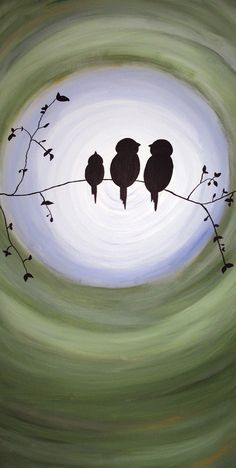 Painted my own version of this one, little bird family, it's in my living room and I love it!