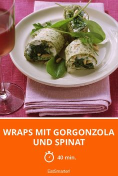 Wraps mit Gorgonzola und Spinat - smarter - Zeit: 40 Min. | eatsmarter.de Tortillas, Eat Smarter, Veggies, Chicken, Meat, Food, Spinach, Easy Meals, Rezepte