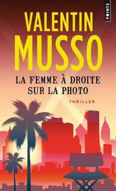 Critiques (22), citations (13), extraits de La femme à droite sur la photo de Valentin Musso. Oh bichette. J'ai acheté ce livre complètement au pif, sur un coup de...