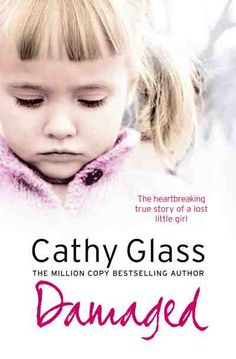 Cathy Glass is a foster care giver...she has written books about some of the kids that she has had in her home...while she has several books out this is the only one I have tried to read..I say try because I was unable to finish the book because it was too heart breaking for me...I refereed this author to several other people who really like her books. Very well written just to much for my heart strings.