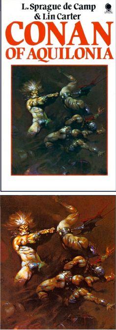 FRANK FRAZETTA - Conan of Aquilonia by  L. Sprague de Camp & Lin Carter - 1978 Sphere Books - cover by isfdb