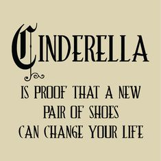 """CINDERELLA  Proof that a new pair of shoes can change your life vinyl for a 12"""" tile on Etsy, $10.67 CAD"""