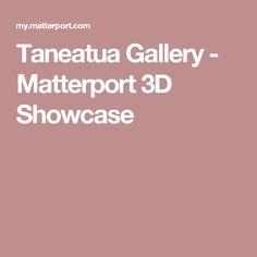 Taneatua Gallery - Matterport 3D Showcase