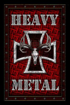HEAVY METAL...