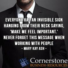 Always make the customer feel important. A happy customer is a return customer. www.csbresources.com