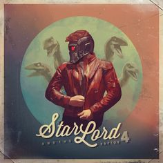 Star Lord and the Raptor 4 - Album on Imgur | Was inspired to create a mash up of Guardians and the Galaxy & Jurassic World. Immediately thought of Peter Quill on an album cover with his back-up singers. Artist: Brandi Kenney http://society6.com/brandikenney