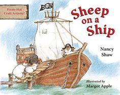 Sheep on a Ship board book by Nancy E. Shaw https://www.amazon.com/dp/054731597X/ref=cm_sw_r_pi_dp_Hyzyxb8P7Y643