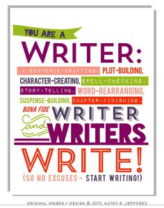 Writers Write Art Print To Motivate Your Writing For Procrastinating Novelists Writers Authors. Writing Art. Writers Quote. Gift For Writer