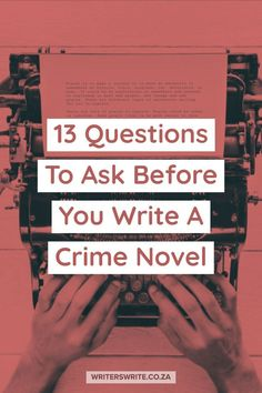 13 Questions to ask before you write a crime novel! Writing Tips for Beginners #writingtipsforbeginners #crimefictiontips Creative Writing Tips, Book Writing Tips, Writing Lessons, Writing Resources, Writing Skills, Writing Prompts, Writing Checklist, Persuasive Writing, Writing Help
