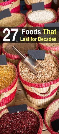 27 Foods That Last For Decades. In this article, I'm going to list 27 examples foods that can last for decades. #Homesteadsurvivalsite #Emergencyfoods #Foodforthedecade