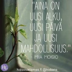 Mood Quotes, Life Quotes, Qoutes, Finnish Words, More Words, Peace Of Mind, Just Do It, Live Life, Positive Vibes