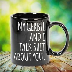 My GERBIL And I Talk Sht About You GERBIL LOVERS great gift for yourself gerbil lovers, family, friends or any men, women who loves gerbil. - get yours by clicking the link in my profile bio. Cat Lover Gifts, Cat Gifts, Cat Lovers, Love French, Gerbil, Photo Quotes, Gifts For Family, French Bulldog, Cute Animals