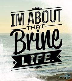 Brine Life Design for my First run of shirts... #BrineSupply