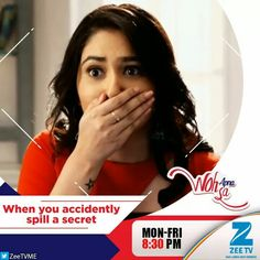 #ThatMoment when you accidently blurt out a well kept secret.  #ZeeTVME #WohApnaSa #FunMoment #ILoveYouMyBeautifalMom