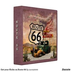 Get your Kicks on Route 66 binder for your memories or collectibles
