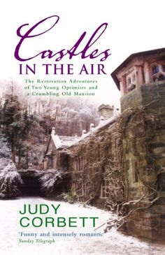 Castles In The Air: The Restoration Adventures of Two You... https://www.amazon.com/dp/B0713XDZNK/ref=cm_sw_r_pi_dp_x_oCffzbCQDS6FT