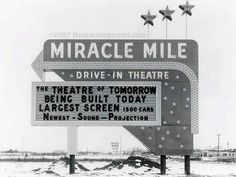 Miracle Mile Drive-In Theatre.... Pontiac, Michigan.