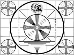 Who remembers this?  Television RCA Sign off Alignment Test Pattern - Indian Head Version 1950's