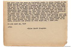 Typewriter Series #822 by Tyler Knott Gregson I need you - end