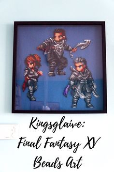 I finally finished my next Hama bead project: A framed Kingsglaive: Final Fantasy XV - beads picture! See the process and find some tips on bead pixel arts. Perler Bead Art, Perler Beads, Beads Pictures, Final Fantasy Xv, Bead Patterns, Pixel Art, Finals, Art Projects, Glitter