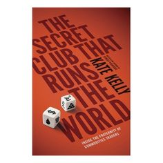 """Read """"The Secret Club That Runs the World Inside the Fraternity of Commodity Traders"""" by Kate Kelly available from Rakuten Kobo. Kate Kelly, acclaimed journalist and author of Street Fighters, investigates the world of commodities traders When most . Don Winslow, Penguin Books, Fraternity, Used Books, People Around The World, The Secret, Audiobooks, Investing, Ebooks"""