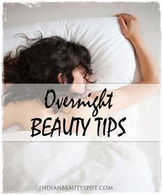 Overnight beauty tips - Wake Up Pretty - Inspire Beauty Tips @Cyndi Price Haynes Green