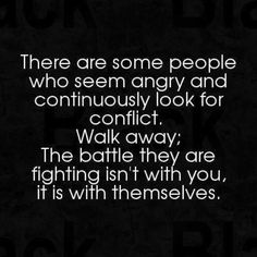 walk away from angry people. Mad at selves Words Quotes, Me Quotes, Motivational Quotes, Funny Quotes, Inspirational Quotes, Positive Quotes, Hater Quotes, Positive People, It's Funny